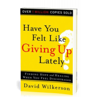 HAVE YOU FELT LIKE GIVING UP LATELY - FINDING HOPE AND HEALING WHEN YOU FEEL DISCOURAGED