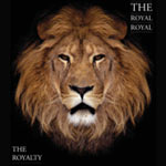 ROYALTY (THE) CD