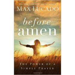 BEFORE AMEN - THE POWER OF A SIMPLE PRAYER