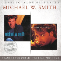 CHANGE WOUR WORLD - I'LL LEAD YOU HOME DOUBLE CD