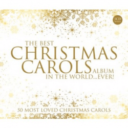 THE BEST CHRISTMAS CAROLS ALBUM IN THE WORLD...EVER ! 3CD