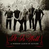 IT IS WELL CD - KUTLESS