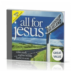 ALL FOR JESUS 3CD - LIVE WORSHIP FROM IRELAND