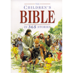 THE CHILDREN'S BIBLE IN 365 STORIES, THE